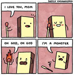 SAFELY ENDANGERED - Matchstick Mom