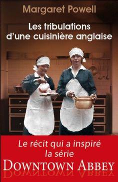 Les tribulations d'une cuisinière anglaise par Margaret Powell