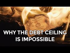 Why The Debt Ceiling is Impossible - Mike Maloney - Hidden Secrets Of Mo...