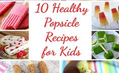 10 Healthy Popsicle