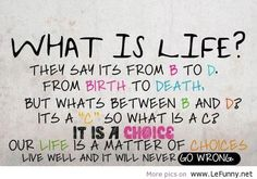 What is life quote LeFunny.net