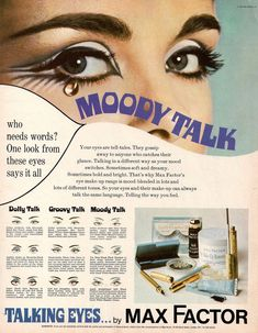 1960s ad for the makeup line Talking Eyes by Max Factor.