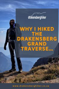 Why I hiked the Drakensberg Grand Traverse - Drakensberg Hiker George Clooney, Mountain Man, Start The Day, How Beautiful, Bouldering, Hiking, Walks, Trekking, Hill Walking