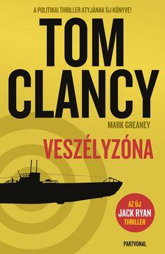 Tom Clancy: Veszélyzóna A katonai-politikai thriller nagymesterének kedvelt főhősei ezúttal a cyberhadviselés veszélyeivel találják szembe magukat. A Kínai Népköztársaságban egy meghiúsult puccskísérlet után Vej Csen Lin elnök kénytelen szabad kezet adni Szo Ko Csiang tábornoknak. A kínai vezetés saját protektorátusának kiáltja ki a Dél-kínai-tengert, és előkészíti Tajvan invázióját… #Partvonalkiadó #könyv #TomClancy #Veszélyzóna