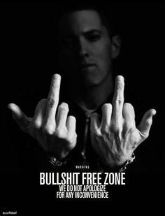 ❝Warning ... this is a bullshit free zone, we do not apologize for any inconvenience...❞ #bullshit #freezone #warning