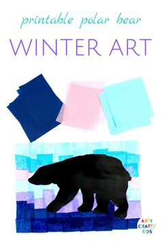 Printable Polar Bear Winter Art project for kids. Print the polar bear silhouette and create a beautiful Winter scene out of tissue paper! Winter Activities For Kids, Winter Crafts For Kids, Winter Fun, Winter Theme, Art Activities, Toddler Activities, Winter Art Projects, Projects For Kids, Classroom Projects