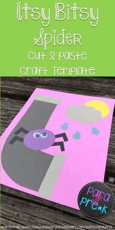 Preschool Nursery Rhymes Cut and Paste Craft Template for the Itsy Bitsy Spider!… Preschool Nursery Rhymes Cut and Paste Craft Template for the Itsy Bitsy Spider! Includes template and instructions for creating this cute craft project! Nursery Rhyme Crafts, Nursery Rhymes Preschool, Nursery Rhyme Theme, Nursery Rhymes For Toddlers, Rhyming Preschool, Rhyming Activities, Preschool Activities, Incy Wincy Spider Activities, Preschool Projects