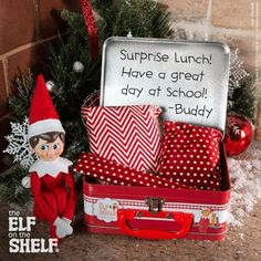 Surprising Ideas for The Elf on the Shelf: Have it pack the kids' lunch in wrapping paper!