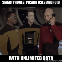 Android Data - SmartPhones: Picard uses Android with unlimited Data