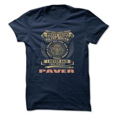 Nice Tshirt (Tshirt Popular) PAVER -  Teeshirt of year