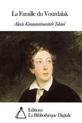 La Famille du Vourdalak ebook by Alexis Konstantinovitch Tolstoï