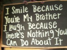 I Smile because you're my BROTHER I laugh because by trimblecrafts, $9.99
