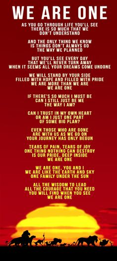 We Are One lyrics from The Lion King II Simba ' Pride-->This is one of the reasons why I love the sequel, great songs.