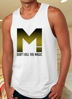 Dont kill the magic Tank Top for Man on http://www.luulla.com/store/distro4u