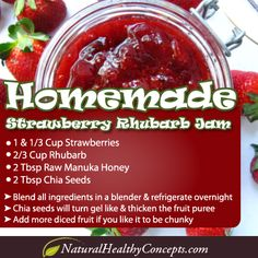 Here's a great recipe for a healthy raw strawberry & rhubarb jam made with chia seeds!! If you don't have chia seeds you call us or click on the link below - our shipping is free!