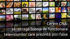 Cerem CNA să retragă licența de funcționare televiziunilor care prezintă știri false