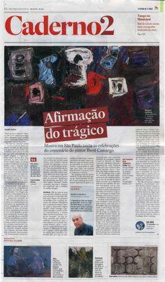 Iberê Camargo - Um Trágico nos Trópicos. (de 3/5 a 7/7/2014). Veículo: jornal O Estado de S. Paulo. Data: 2/5/2014.