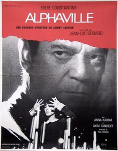 1965 I Alphaville, un etrange adventure de Lemmy Caution I French I Godard