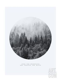 Inspirational Circle Design: Over the Mountains and Through the Woods Giclee Print by PlusONE at Art.com