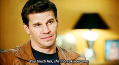 """""""Touch her and she'll break your arm"""" this is my kind of man :)"""