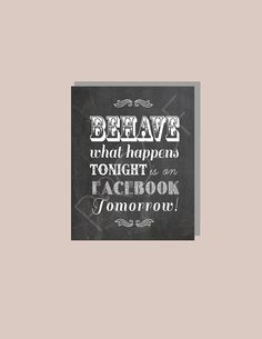 Instant Download - Behave What Happens Tonight Is On Facebook Tomorrow