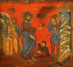"""The Raising of Lazarus ~  (Icon from a private collection, Athens. 12-13th century)  ~ """"Though I lie in bonds, O Savior,"""" Lazarus cried from below to Thee his Deliverer, """"yet shall I not remain forever in the depth of Hell, if Thou wilt only call to me, 'Lazarus, come out;' for Thou art my Light and my Life."""""""