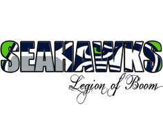 Seattle Seahawks! Legion of Boom!