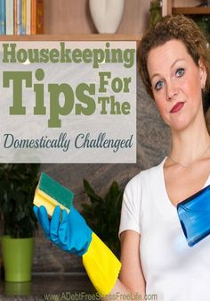 Do you consider yourself domestically challenged?  Find out how to break out of that state of mind and start cleaning your house.