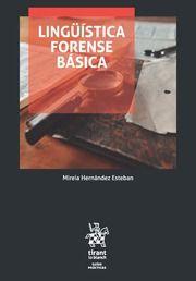 Lingüística forense básica : metodología para la atribución de la autoría de un texto [Recurso impreso] / Mireia Hernández Esteban. - 2016.