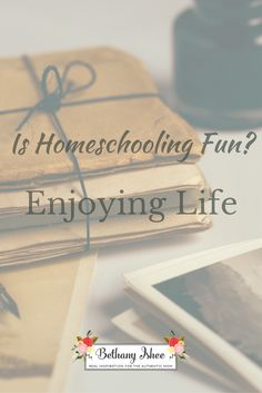 Is homeschooling fun