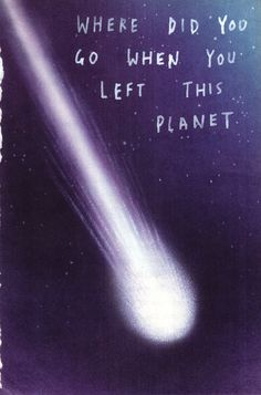 onde você foi quando você deixou este planeta