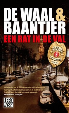 Vijfde deel in de succesvolle reeks over het populaire speurdersduo rechercheur Peter van Opperdoes en zijn partner Jacob. De Waal en Baantjer: Een rat in de val #lebowski #waal #baantjer #boek