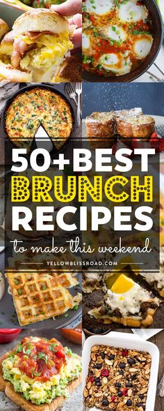 From savory to sweet, here are 50 of the best brunch recipes that you can make this weekend! Perfect for Easter, Mother's Day or any day!