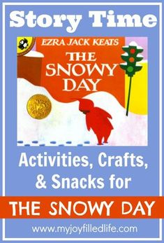 The Snowy Day Story Time Activities