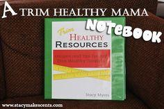 My Trim Healthy Mama Notebook