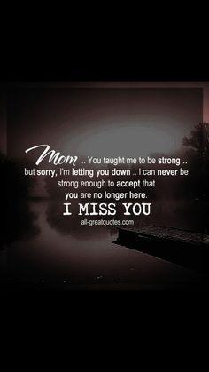 Risultato immagine per Missing My Mom in Heaven Miss My Mom Quotes, Mom In Heaven Quotes, Mom I Miss You, Mom Quotes From Daughter, Momma Quotes, Missing Quotes, Mom Daughter, Life Quotes, Missing Mom In Heaven
