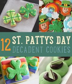 St. Patrick's Day Cookie Dessert Recipes | diyprojects.com/12-cute-st-patricks-day-cookies/If you love sweet treats, this is the list you should be checking out. Make way for the cookie recipes you should make for St. Patrick's Day!