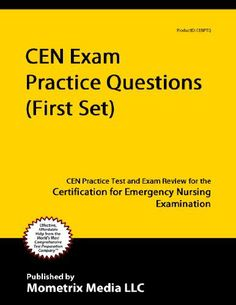 24 best cen and cpen review images on pinterest emergency room cen exam practice questions first set cen practice test and exam review for fandeluxe Choice Image