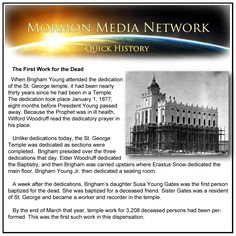 MormonMediaNetwork.com --The first Mormon Temple to do work for the dead was the St. George Temple in Southern Utah.
