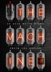The Machine designed by Craig Lea Gordon. | TP: I really love this cover. The image is strong, it conveys the message and the title is placed perfectly. Even though it's a bit small, the subtext is still readable. ★
