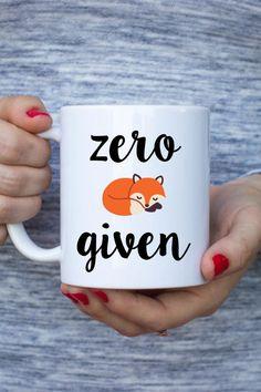 Zero Fox Given Mug // Fox Mug // Funny Mug // Present by ZonkShop