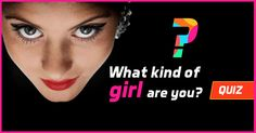 What type of girl are you? A girly girl, boyish, goth, geek, or hipster? Take this quiz to find out