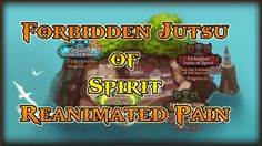 Anime Ninja - Forbidden Jutsu of Spirit Reanimated Pain - Naruto Game - ...