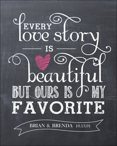 Every Love Story is Beautiful 16x20 Chalkboard Modern Design Gallery Wrapped Canvas.