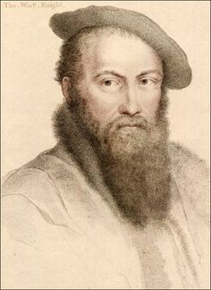 Oct. 11, 1542 death of Thomas Wyatt-A Description of Such a One As He Would Love BY SIR THOMAS WYATT A face that should content me wondrous well Should not be fair but lovely to behold, With gladsome cheer all grief for to expel; With sober looks so would I that it should Speak without words such words as none can tell; Her tress also should be of crisped gold; With wit; and thus might chance I might be tied, And knit again the knot that should not slide.