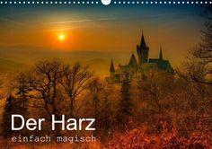 Der Harz einfach magisch - CALVENDO Kalender von Steffen Wenske