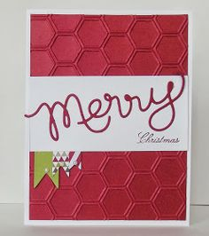 Textured Christmas card using Expressions Thinlits dies and Honeycomb EF.