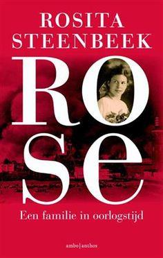 50/53 Rose - Rosita Steenbeek Wat een prachtig boek! Een heel ander perspectief weer op de Tweede wereldoorlog. Van mij krijgt hij 5 sterren!