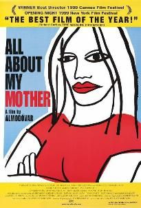 All About My Mother - Almodovar
