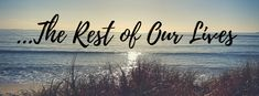 …The Rest of Our Lives – Mom Off Grid The Rest Of Us, 30 Years, Our Life, New Zealand, Grid, About Me Blog, Mom, Pictures, Travel